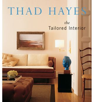 Thad Hayes The Tailored Interior